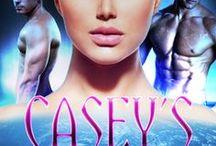 Casey's Warriors (Bondmates, #1) Sci-Fi Erotic Romance / Polyamerous epic sci-fi erotic romance...coming June 24th, 2014.