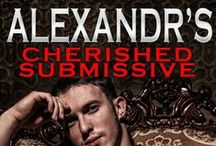 Alexandr's Cherished Submissive / Award winning Author and Failed Domestic Goddess who loves to,spin long tales. Story telling old school style.