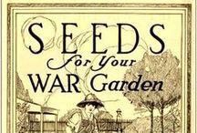 Gardening: Victory Gardens / by Kelley *