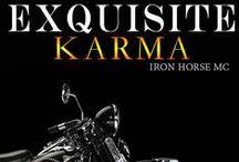 Exquisite Karma(Iron Horse MC, #4) / Inspiration for Beach and Sarah's story.