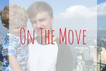 On The Move / Share your travel, family adventures and more to inspire us to get on the move | Family travel, getting on the move, leaving the 9-5, get out of the rut