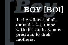 Boys / by Mary Campbell