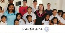 "Live & Serve / Our school motto is ""Live & Serve."" Here are ways the School community strives to live into that motto."
