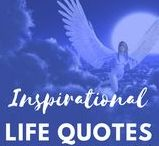 Inspirational Quotes & Messages / Channeled Messages & Inspirational Quotes for everyday life & to help in gaining spiritual balance