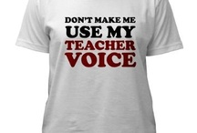 Because I teach / by Pamela Layton