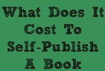 Self Publishing / Self publishing tips and know-how for  indie authors / writers. / by Lorna Sixsmith