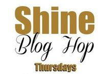 SHINE BLOG HOP / The Deliberate Mom & The SHINE Blog Hop. Content that has been featured on the SHINE Blog Hop; Thursdays at www.thedeliberatemom! #SHINEbloghop #blogging  #featuredcontent