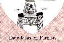Valentine's Day / Valentine's Day gift ideas and date ideas, especially gifts for farmers and farm wives.