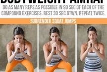 Bodyweight Exercises / Bodyweight exercises to help you achieve your fitness goals, fast.