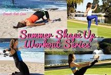 Summer Shape Up Series / Four Week Workout Challenge to get you feeling confident, strong, toned, and sculpted for summer!