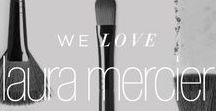 We Love: Laura Mercier / What is Flawless? Laura Mercier empowers women to express and embrace their individual beauty.