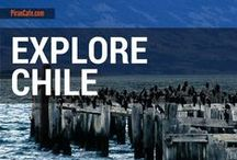 Explore Chile / Travel tips, tales and images from and about Chile.
