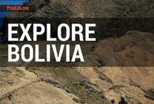 Explore Bolivia / Travel tips, tales, news and images from and about Bolivia.