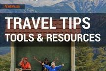 Travel Tools, Tips and Resources / Travel tools, tips and resources to help you travel better and smarter.