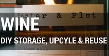 Wine - DIY Storage, Upcycle & Reuse