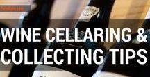 Wine - Cellaring and Collecting Tips