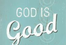 God Is Good, All The Time! / by Collett Skaggs