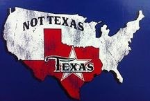 Don't Mess With Texas!! / by Collett Skaggs