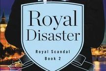 """Royal Disaster / Dylan and Lydia's story continues! """"Emotional, intense and beyond sexy. Dylan Hale will light your panties on fire, not that you'll be allowed to wear them anyway."""" - New York Times bestselling author Helena Hunting  """"He's not who you think he is . . . """""""