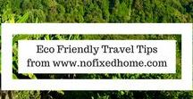 Green Travel / Travel Tips   Green Travel   Eco Travel   Sustainable Travel   Independent Travel   Backpacking   Travel Footprint   Eco Friendly Travel