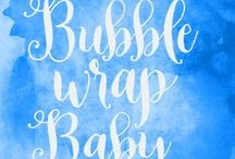 Bubble Wrap Baby - Safety for babies and kids!