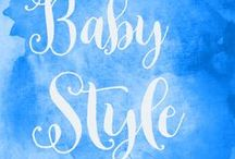 Baby Style - Complete style guide for new moms