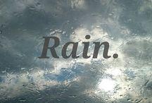 ☔️☔️ RAIN ☔️☔️ / Rain  / by Sharon Eide