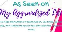 As Seen on My Aggrandized Life / The best information on Organization, Life Hacks, Budget Tips, Meal Planning, Time Management, and Making Money at Home for even the busiest of moms -plus a section on the evolution of how my blog has changed over time - check it out and see how far it's come!