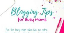 Blogging Tips for Busy Moms / The Best tips and tricks to build your blog, grow your blog, and monetize your blog!  Want to make money on your blog?  Find all the tips here from the most successful bloggers.  Find everything here from how to start a blog to how to monetize your blog and how to grow your email list.