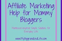 Affiliate Marketing for Mom Bloggers / How to make money with affiliate marketing.  How to market your affiliate program.  High paying affiliate programs for bloggers.