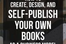 Your Self Publishing Business / Collection of the best tips and resources for building a successful self-publishing business.