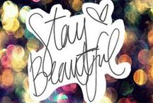 StayBeautiful / by Jackie Koch