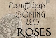 Flowers: Everything's Coming Up Roses