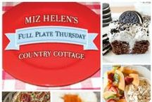Full Plate Thursday / Where The Greatest Cooks On The Planet Gather Every Thursday For A Great Food Party / by Miz Helen's Country Cottage