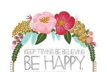 Don't Worry ~ Be Happy !! / by Nadine Frandsen