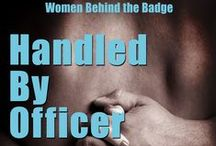Handled By Officer / A strong woman can stand alone--until she finds herself engaged to a man she can't resist.