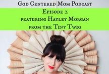 God Centered Mom Podcast / Every week Heather interviews a new guest. They discuss some area of motherhood (or marriage) and how to stay God-centered in the midst of real life.