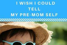 Mom Life / Motherhood