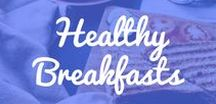 Healthy Breakfast / Healthy breakfast recipes, on the go, easy recipes, with protein and also healthy breakfast smoothies