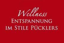 Wellness / Entspannende Wellnessanwendungen im Stile Pücklers: inspiriert von seinen Reisen in den Orient, nach England und nach Italien und ganz nach Lust und Laune!
