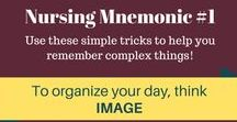 Nursing Mnemonics / Use these simple tricks to help you remember complex things!