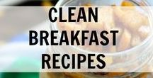 Clean Breakfast Recipes / Clean Breakfast Recipes and Ideas. Clean Eating  really good, real food.