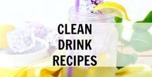 Clean Drink Recipes / Clean Drink Recipes and Ideas. Clean Eating really good, real food.