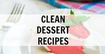 Clean Dessert Recipes / Clean Dessert Recipes and Ideas. Clean Eating really good, real food.