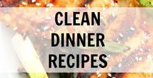 Clean Dinner Recipes / Clean Dinner Recipes and Ideas. Clean Eating really good, real food.