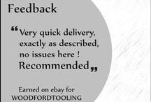 Feedback for woodfordtooling on e-Bay / Why Customers trust on us? Consistently receiving highest buyer ratings, see 99% positive feedback for us on our site woodfordtooling.com or e-Bay store  http://stores.ebay.co.uk/woodfordwm / by Woodford Woodworking Tools and Machines UK.