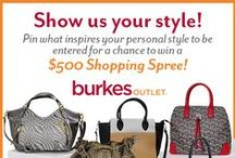 Burkes Outlet - My Style Contest (ended) / Thank you for all the submissions! Congratulations to Lori Osborne, the winner of our $500 Shopping Spree!
