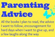 parenting advice / Parenting advice, Ideas, encouragement, and help for parents in this day and age / by Ticia Adventures in Mommydom