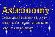 astronomy for kids / astronomy experiments and ideas for kids / by Ticia Adventures in Mommydom