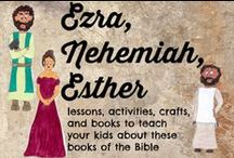 Ezra Nehemiah Esther / Ezra activities for kids Nehemiah activities for kids Esther activities for kids / by Ticia Adventures in Mommydom
